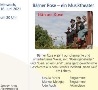 Bärner Rose - ein Musiktheater